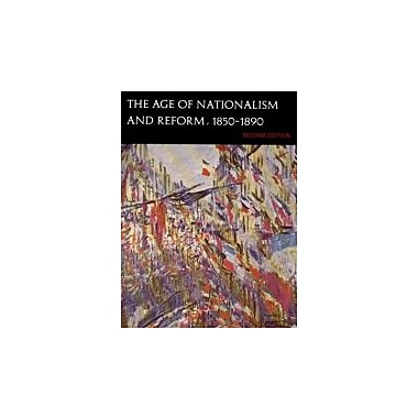 The Age of Nationalism and Reform, 1850-1890 (Second Edition) (The Norton History of Modern Europe), New Book (9780393091830)