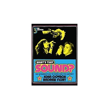 What's That Sound?: An Introduction to Rock and Its History (Third Edition), New Book (9780393912043)