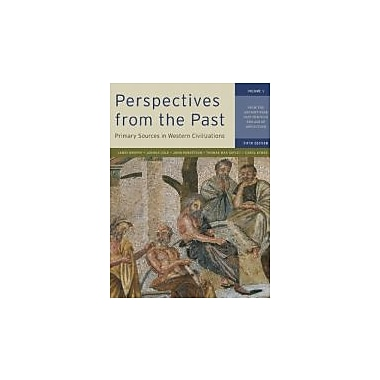 Perspectives from the Past: Primary Sources in Western Civilizations, New (9780393912944)