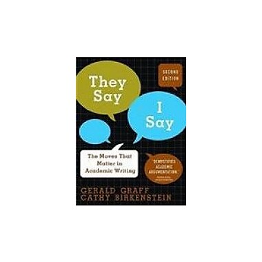 They Say, I Say: The Moves That Matter in Academic Writing, Used Book (9780393933611)