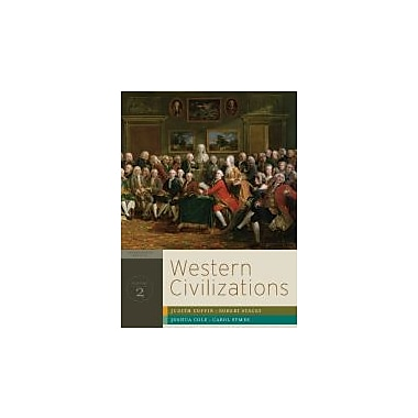 Western Civilizations: Their History & Their Culture (Seventeenth Edition) (Vol. 2), Used Book (9780393934830)