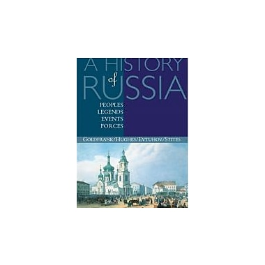 A History of Russia: Peoples, Legends, Events, Forces, Used Book (9780395660720)