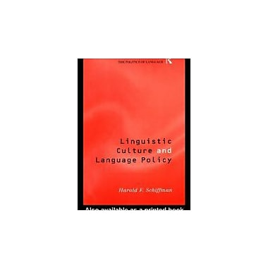 Linguistic Culture and Language Policy (The Politics of Language), New Book (9780415184069)