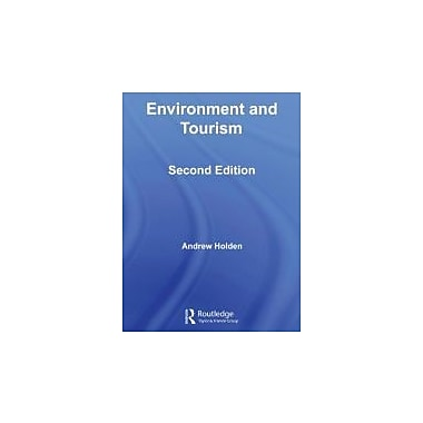 Environment and Tourism (Routledge Introductions to Environment: Environment and Society Texts)