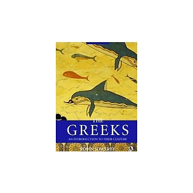 The Greeks: An Introduction to Their Culture (Peoples of the Ancient World), New Book (9780415469371)