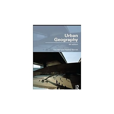 Urban Geography (Routledge Contemporary Human Geography Series), Used Book (9780415492324)