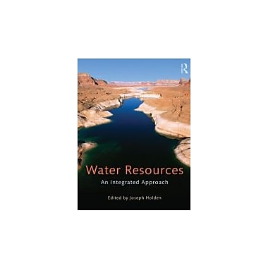 Water Resources: An Integrated Approach, New Book (9780415602822)