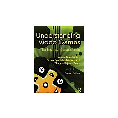 Understanding Video Games: The Essential Introduction, New Book (9780415896979)