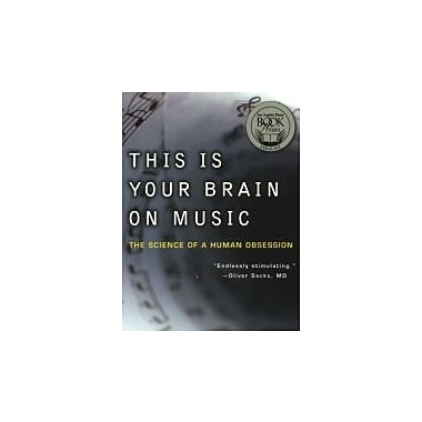 This Is Your Brain on Music: The Science of a Human Obsession, Used Book (9780452288522)