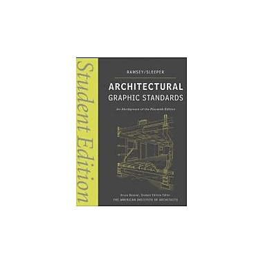 Architectural Graphic Standards: Student Edition, New Book (9780470085462)
