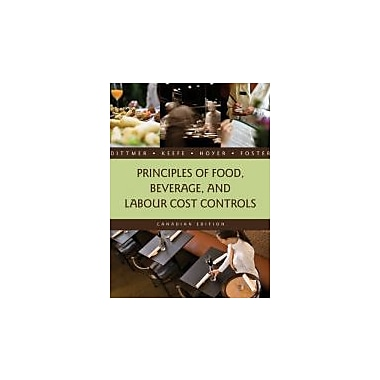 Principles of Food, Beverage, and Labour Cost Controls [Hardcover]; Hoyer, Gary