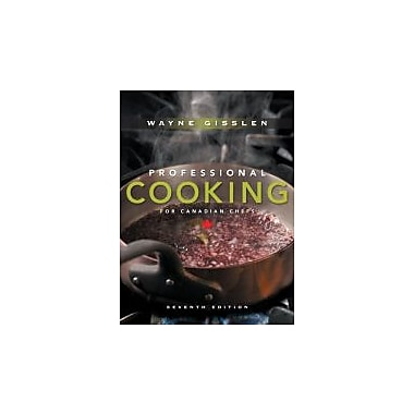 Professional Cooking for Canadian Chefs, New Book (9780470197547)