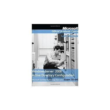 Windows Server 2008 Active Directory Configuration: Lab Manual, Used (9780470225080)