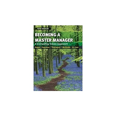 Becoming a Master Manager: A Competing Values Approach, New Book (9780470284667)