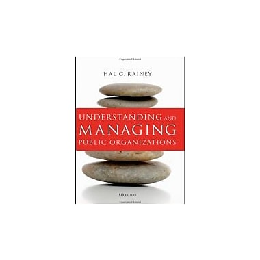 Understanding and Managing Public Organizations, Used Book (9780470402924)