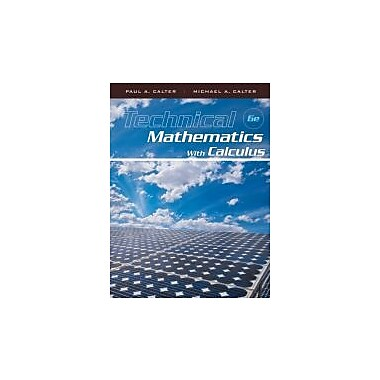 Technical Mathematics with Calculus, Used Book (9780470464724)