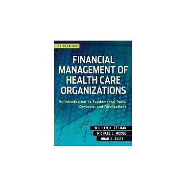 Financial Management of Health Care Organizations, Used (9780470497524)
