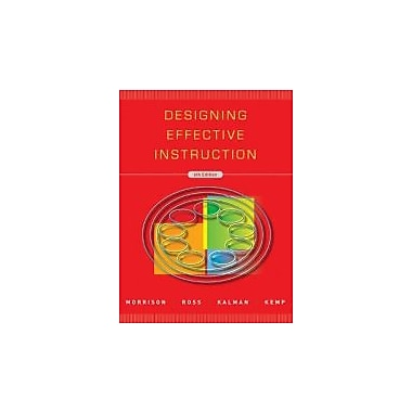 Designing Effective Instruction, New Book (9780470522820)