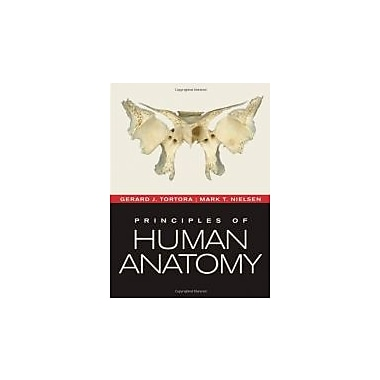 Principles of Human Anatomy, New Book (9780470567050)