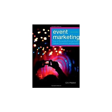 Event Marketing: How to Successfully Promote Events, Festivals, Conventions, and Expositions, New Book (9780470891070)