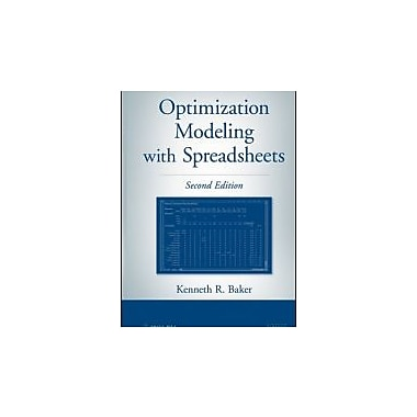 Optimization Modeling with Spreadsheets, New Book (9780470928639)