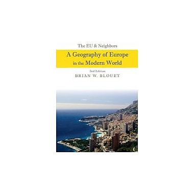 The EU and Neighbors: A Geography of Europe in the Modern World, Used Book (9780470943403)