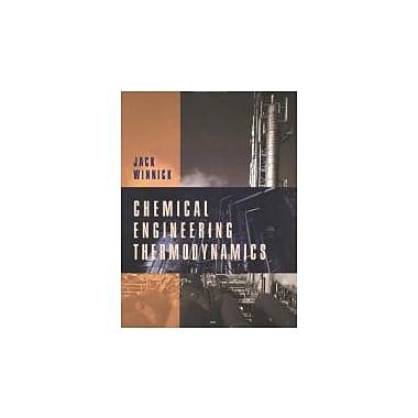 Chemical Engineering Thermodynamics: An Intro. to Thermodynamics for Undergraduate Engineering Students, New (9780471055907)