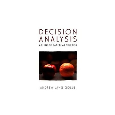 Decision Analysis: An Integrated Approach, New Book (9780471155119)