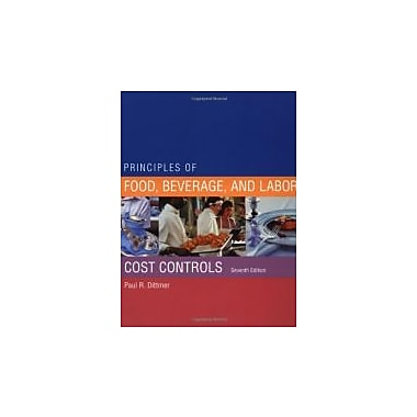 Principles of Food, Beverage, and Labor Cost Controls, Used Book (9780471397038)