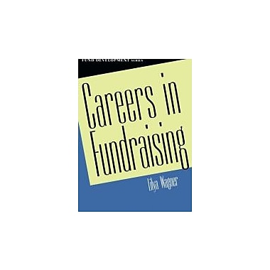 Careers in Fundraising (AFP/Wiley Fund Development Series), New Book (9780471403593)