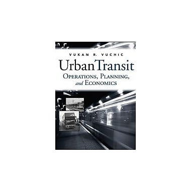 Urban Transit: Operations, Planning and Economics, New Book (9780471632658)