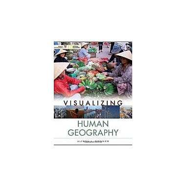 Visualizing Human Geography: At Home in a Diverse World, New Book (9780471724919)