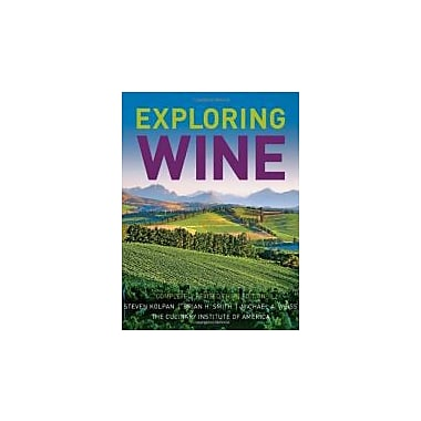 Exploring Wine: Completely Revised 3rd Edition, Used Book (9780471770633)