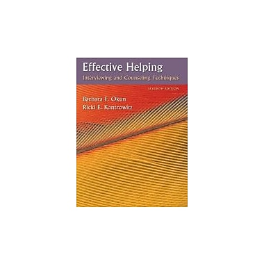 Effective Helping: Interviewing and Counseling Techniques, New Book (9780495006251)
