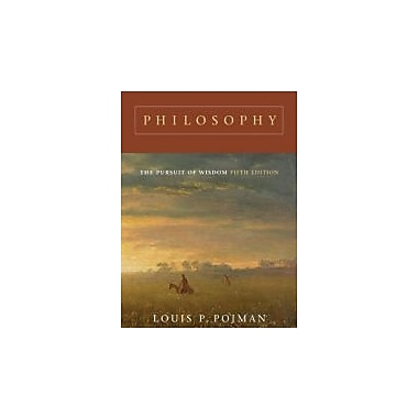 Philosophy: The Pursuit of Wisdom, Used Book (9780495007128)