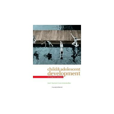 Child and Adolescent Development: An Integrated Approach, Used Book (9780495095637)