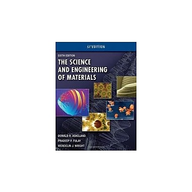 The Science and Engineering of Materials, SI Edition, Used Book (9780495668022)