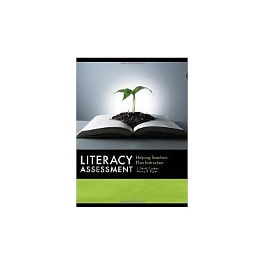 Literacy Assessment: Helping Teachers Plan Instruction