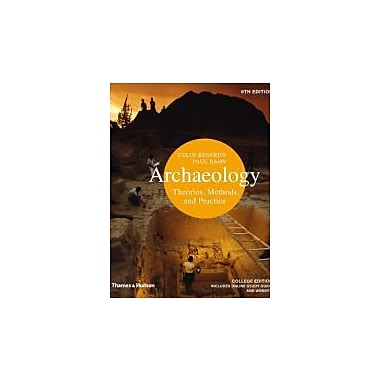 Archaeology: Theories, Methods, and Practice (Sixth Edition), New Book (9780500289761)
