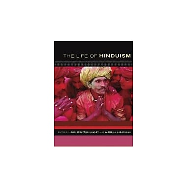 The Life of Hinduism (The Life of Religion), New Book (9780520249141)