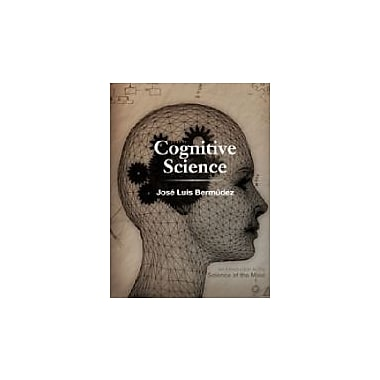 Cognitive Science: An Introduction to the Science of the Mind, New Book (9780521708371)