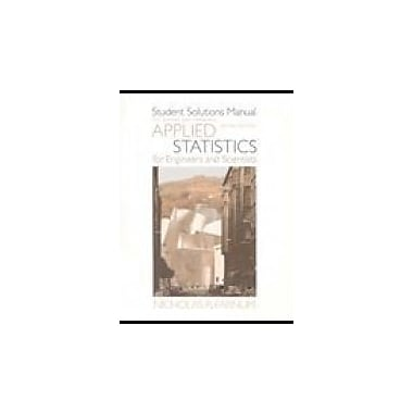 Student Solutions Manual for Devore/Farnum's Applied Statistics for Engineers and Scientists, 2nd, Used Book (9780534467203)