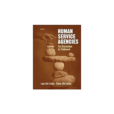 Human Service Agencies: An Orientation to Fieldwork, Used (9780534516109)