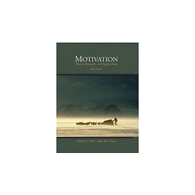Motivation: Theory, Research, and Applications (with InfoTrac), Used Book (9780534568801)