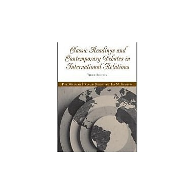 Classic Readings and Contemporary Debates in International Relations, Used Book (9780534631895)