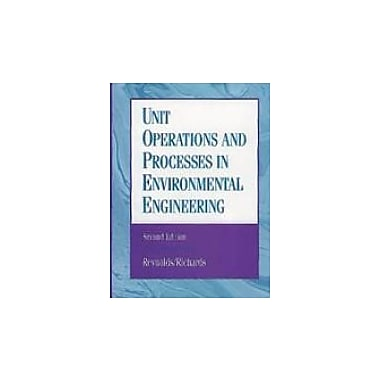 Unit Operations and Processes in Environmental Engineering, Second Edition, New Book (9780534948849)