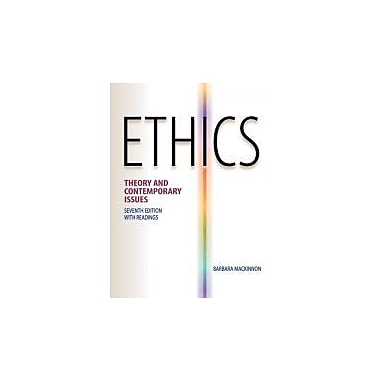 Ethics: Theory and Contemporary Issues, New Book (9780538452830)