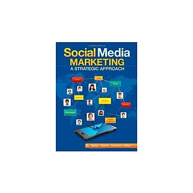 Social Media Marketing: A Strategic Approach, New Book (9780538480871)