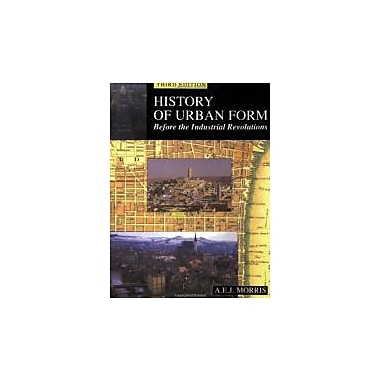 History of Urban Form: Before the Industrial Revolution, New Book (9780582301542)