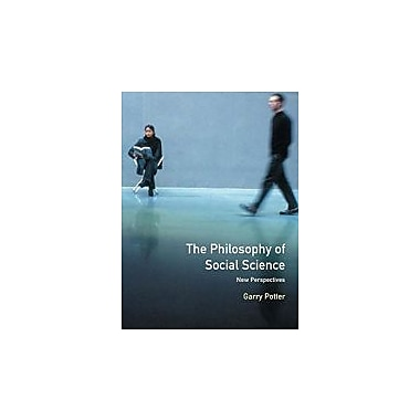 The Philosophy of Social Science: New Perspectives, New Book (9780582369740)